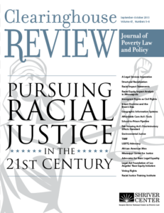 Clearinghouse Review: Pursing Racial Justice in the 21st Century (2013)
