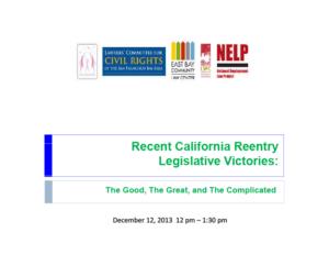 Recent California Reentry Legislative Victories (2013)